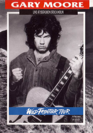 Gary Moore - Wild Frontier Tour: Live At Isstadion Stockholm (1987)